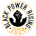 Black Power Rising 2024 circular logo
