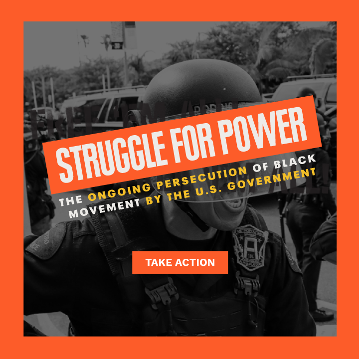Struggle for Power: The Ongoing Persecution of Black Movement by the U.S. Government